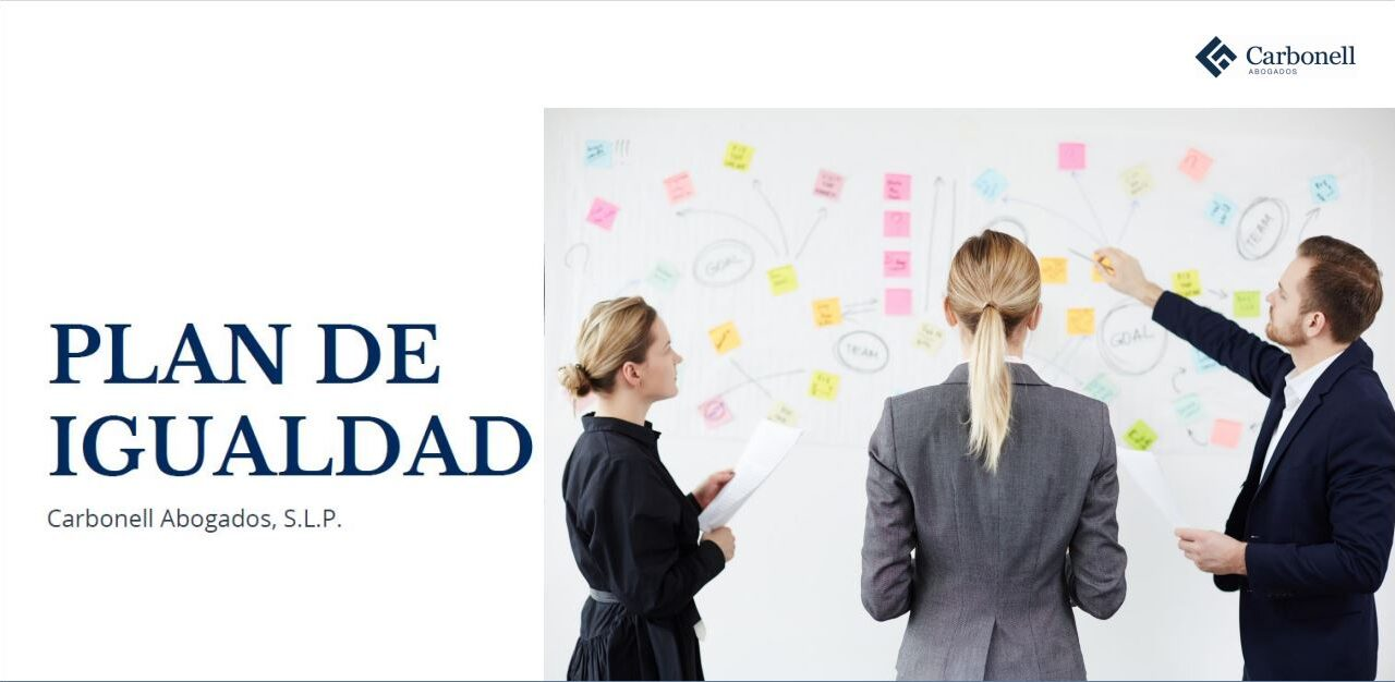 https://carbonellabogados.com/wp-content/uploads/2021/05/Captura-Plan-Igualdad-1280x626.jpg